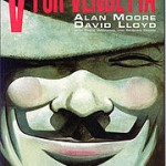 V For Vendetta (V for Vendetta – Alan Moore & David Lloyd)
