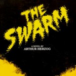 The Swarm Herzog (The Swarm – Arthur Herzog)