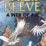 Web of Air ('Out of Steam' – Review of Philip Reeve's 'A Web of Air')
